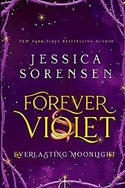 Forever Violet: A Novel (Tangled Realms Book 1)