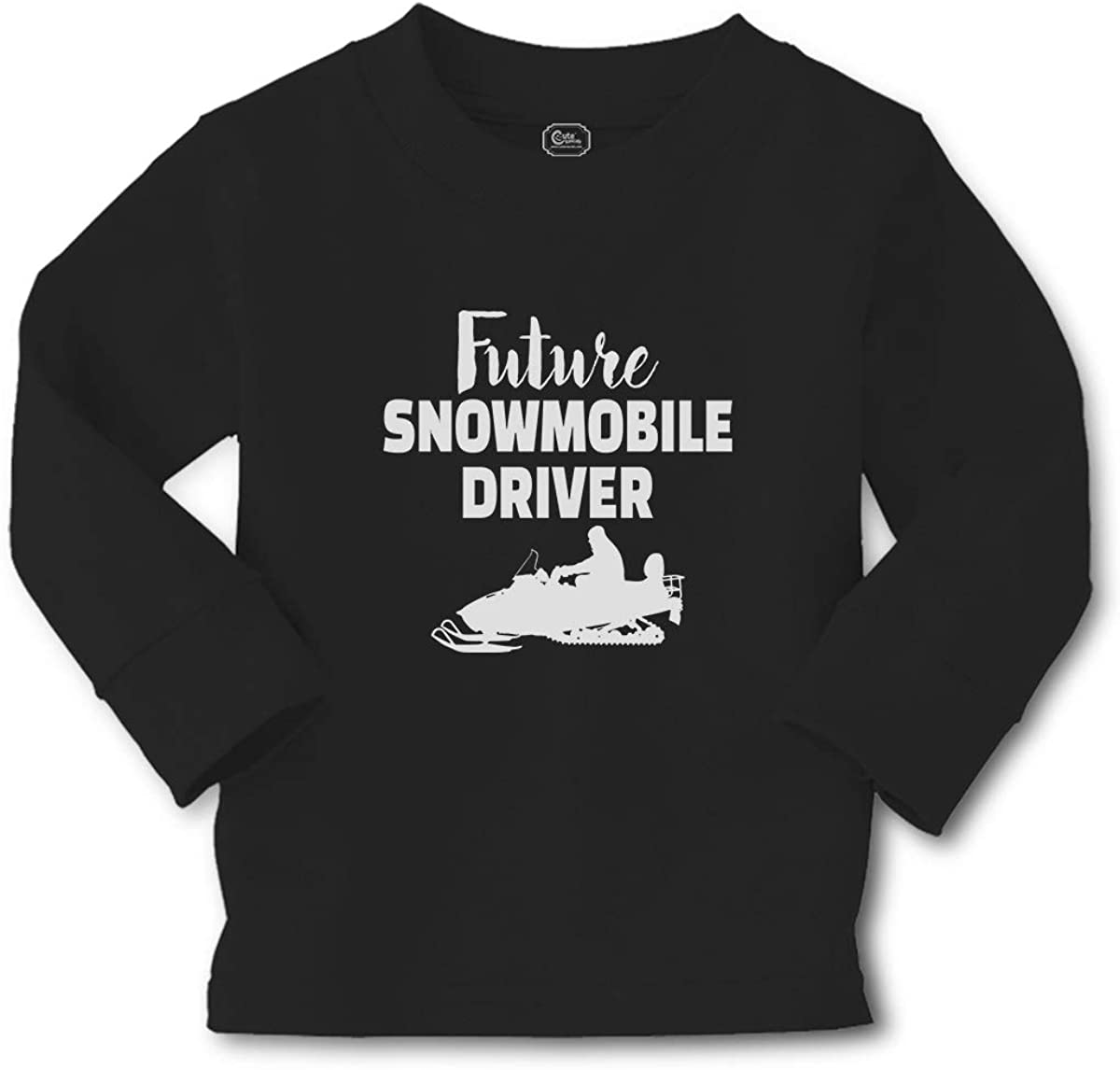 Cute Rascals Kids Long Sleeve T Shirt Future Snowmobile Driver Cotton Boy & Girl Clothes Funny Graphic Tee Black Design Only 4T