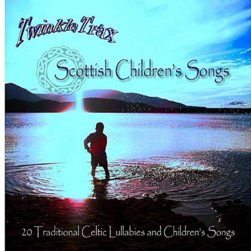 Scottish Children's Songs - 20 Traditional Celtic Lullabies and Children's Songs