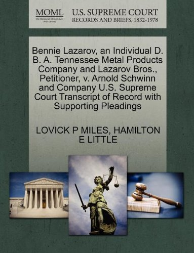 Bennie Lazarov, an Individual D. B. A. Tennessee Metal Products Company and Lazarov Bros., Petitioner, v. Arnold Schwinn and Company U.S. Supreme