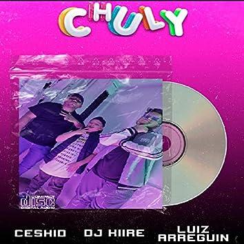 Chuly (feat. Ceskid & Luiz Arreguin)