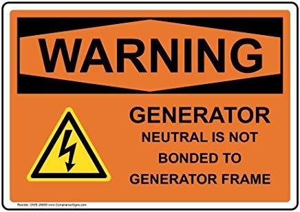 Waarschuwing Generator Neutraal is niet gebonden aan Generator Frame Sign, Grappige Tin Metalen Waarschuwingsborden voor eigenschap, Aluminium, Poort Sign, Hek Teken Buiten, 8