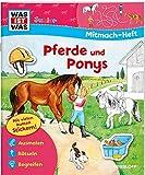 Mitmach-Heft Pferde und Ponys: Spiele