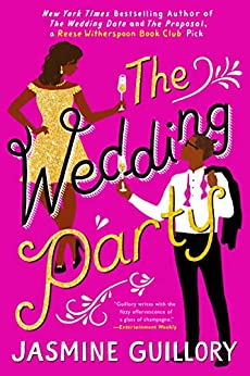 The Wedding Party by [Jasmine Guillory]