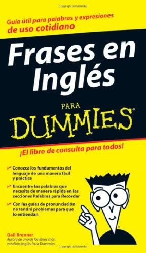 Frases en Ingles para Dummies (Spanish Edition)