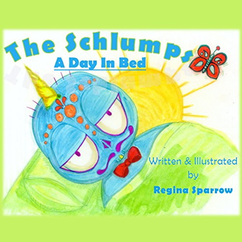 The Schlumps: A Day in Bed audiobook cover art