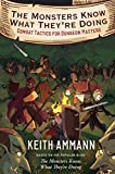 The Monsters Know What They're Doing: Combat Tactics for Dungeon Masters (Volume 1) - Keith Ammann