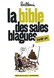 La bible des sales blagues - Tome 01