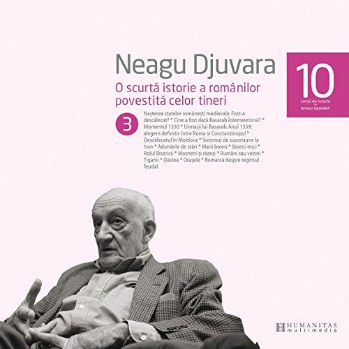 O scurtă istorie a românilor povestită celor tineri 3 audiobook cover art