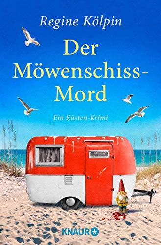 Der Möwenschiss-Mord: Ein Küsten-Krimi (Ino Tjarks & Co ermitteln, Band 2)