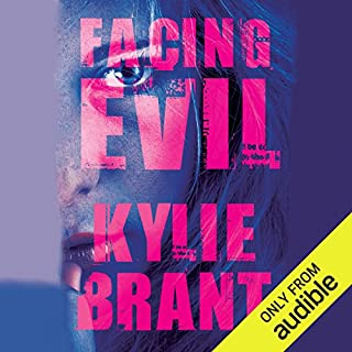 Facing Evil     Circle of Evil, Book 3              By:                                                                                                                                 Kylie Brant                               Narrated by:                                                                                                                                 Kate Zane                      Length: 10 hrs and 38 mins     164 ratings     Overall 4.4