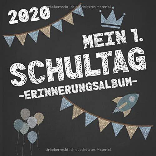 Mein 1. Schultag - Erinnerungsalbum - 2020: Freundebuch zur Einschulung. Geschenk zum ersten Schultag. Zuckertüte Füllung. Für Jungen