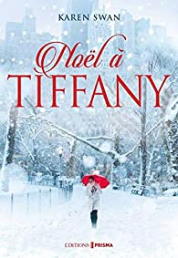 Noël à Tiffany par Karen Swan