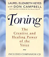 Toning: The Healing Power of the Voice