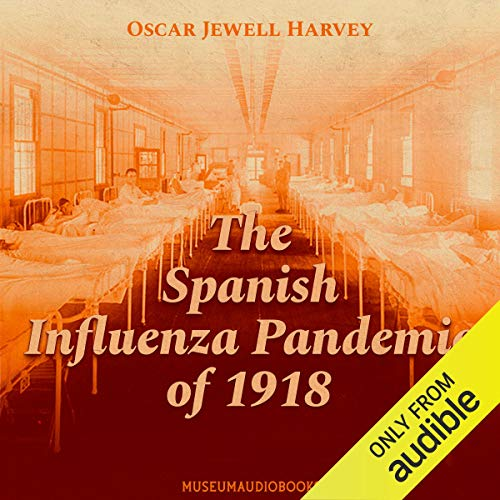 The Spanish Influenza Pandemic of 1918 cover art