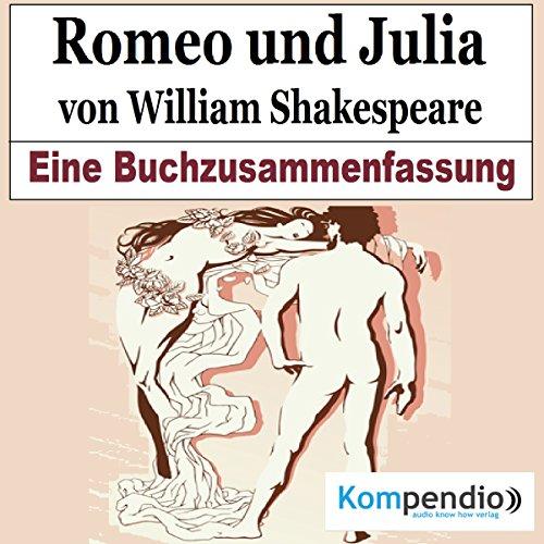 Romeo und Julia von William Shakespeare: Eine Buchzusammenfassung Titelbild