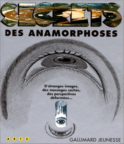 Secrets des anamorphoses