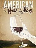 American Wine Story
