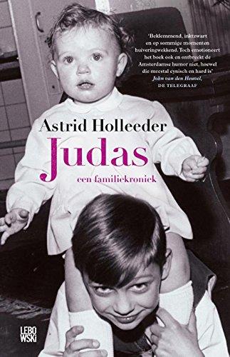 Judas: een familiekroniek (De Holleeder trilogie)