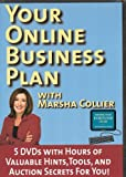 Your Online Business Plan 5 DVDs with Hours of Valuable Hints, Tools, and Auction Secrets For You!