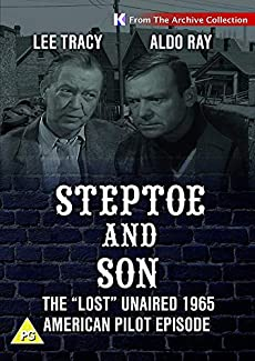 Steptoe And Son - The 'Lost' Unaired 1965 American Pilot Episode