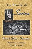 La Storia di Sarina: Vissuti di Donne si Tramandano