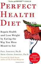 Perfect Health Diet Regain Health and Lose Weight by Eating the Way You Were Meant to Eat by Paul Jaminet ShouChing Jaminet 2013 Paperback