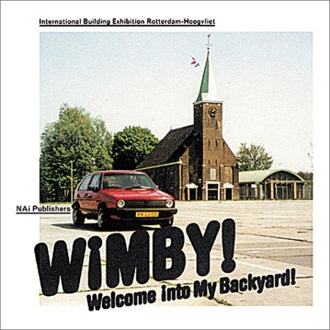 Wimb!: Welcome in My Back Yard