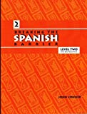 Breaking the Spanish Barrier: Level II (Intermediate) (Spanish Edition) by Conner, John(July 1, 2004) Paperback -  Breaking the Barrier Inc