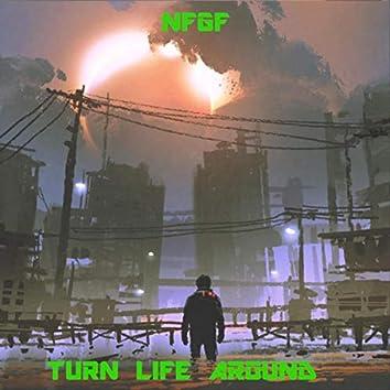 Turn Life Around