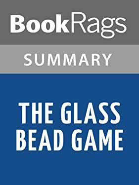 Summary & Study Guide The Glass Bead Game by Hermann Hesse