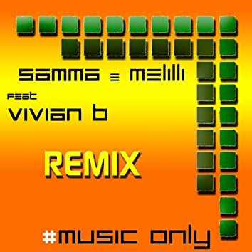 Music Only (feat. Vivian B) [Hangover Remix]