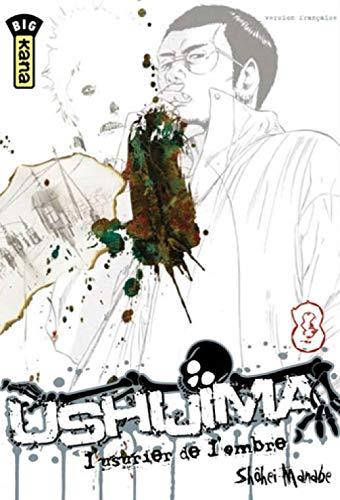 Ushijima, l'usurier de l'ombre, tome 8