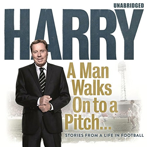 A Man Walks On to a Pitch audiobook cover art