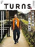 TURNS (ターンズ) 41 [雑誌]