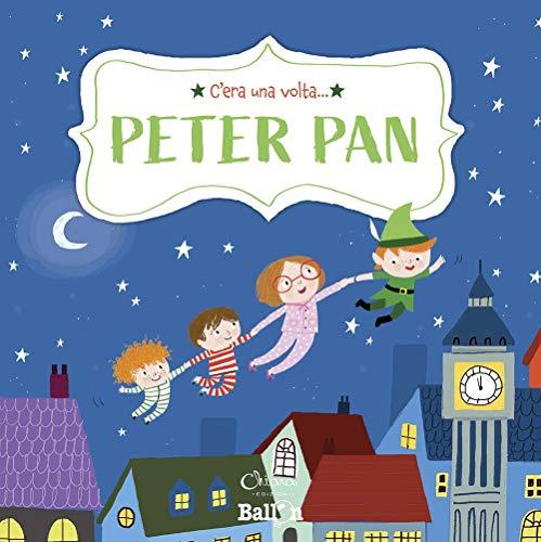 Peter Pan. C'era una volta.... Ediz. a colori (Tapa blanda)