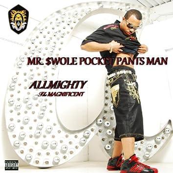 Mr. $wole Pocket Pants Man - Single