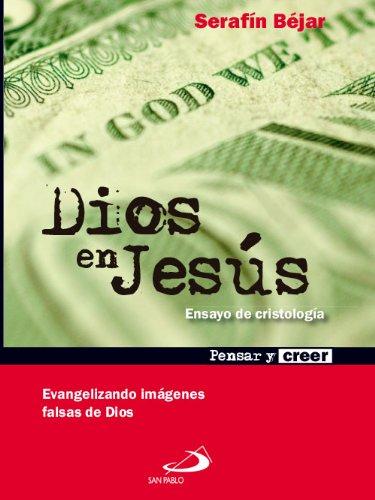 Dios en Jesús (Pensar y creer) eBook: Béjar, Serafín, Editorial San Pablo España: Amazon.es: Tienda Kindle