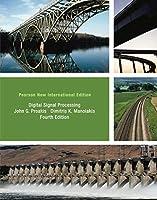 Digital Signal Processing: Pearson New International Edition