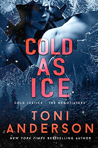 Cold as Ice: FBI Romantic Thriller (Cold Justice - The Negotiators Book 5) (English Edition)