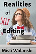 Realities of Self-Editing: from a line editor (Another Author's 2 Pence) (Volume 1)