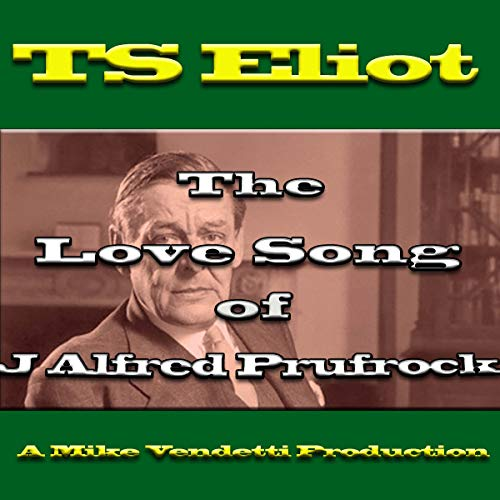 The Love Song of J Alfred Prufrock cover art
