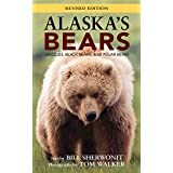 Alaska's Bears: Grizzlies, Black Bears, and Polar Bears, Revised Edition (Alaska Pocket Guide) (English Edition)