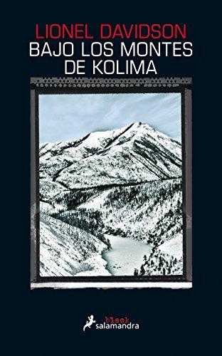 Bajo los montes de Kolima (Salamandra Black)