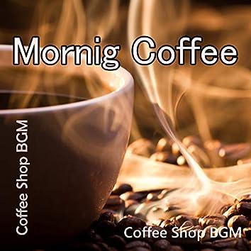 Morning Coffee ~ Coffee Shop BGM ~
