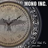 The Clock Ticks On: 2004–2014 von Mono Inc.