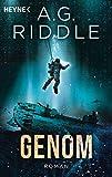 Genom - Die Extinction-Serie 2: Roman - A. G. Riddle