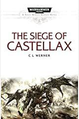 The Siege of Castellax (Space Marine Battles) Kindle Edition