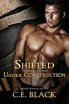 Shifted Under Construction: Bad Boy Alphas (Beta Division) by [C.E. Black]
