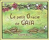 Le petit oracle de Gaïa de Claire Duval